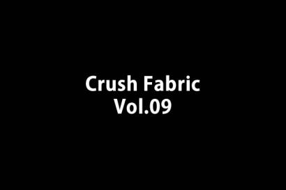 Crush Fabric vol.009