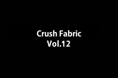 Crush Fabric vol.012